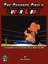 The Squared Circle : Lucha Libre by Eric Moreau (2009, Paperback)