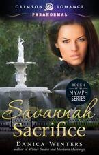 Nymph&#39s Curse: Savannah Sacrifice 4 by Danica Winters (2014, Paperback)