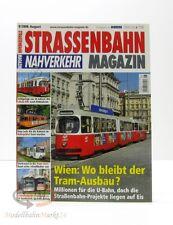 STRASSENBAHN MAGAZIN Nahverkehr 8/2008 August Wien: Tram Ausbau GeraMond