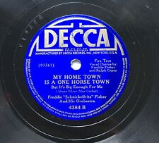 78obrotów Freddie Fisher - My Home Town Is A One Horse Town / San Decca 4384