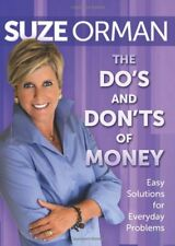 DOS AND DONTS OF MONEY Easy Solutions for Everyd