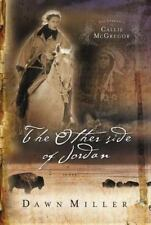 The Journals of Callie Mcgregor: The Other Side of Jordan book 2 by Dawn Miller