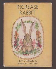 Very RARE VG HC dj First Edition Increase Rabbit Tasha Tudor Husband TL McCready