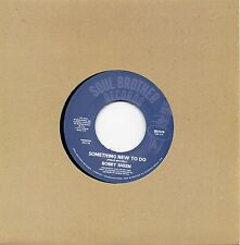 BOBBY SHEEN    SOMETHING NEW TO DO /  I MAY NOT BE WHAT YOU WANT UK SOUL BROTHER