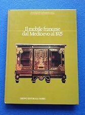 IL MOBILE FRANCESE DAL MEDIOEVO AL 1925 - Fabbri Editore 1981
