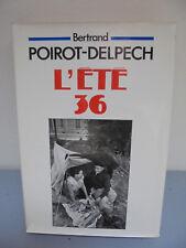 Bertrand Poirot-Delpech - L'Eté 36 - 1985