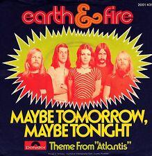 "7"" Earth & Fire – Maybe Tomorrow, Maybe Tomorrow // Germany 1973"