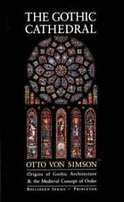 The Gothic Cathedral, Von Simson, Otto Georg, Good Book