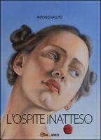 L'ospite inatteso  di Antonio Nasuto,  2013,  Youcanprint -  ER