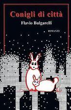 I Libri Del Sorriso: Conigli Di Città by Flavio Bulgarelli (2013, Paperback)