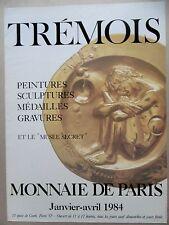 Affiche originale Pierre Yves TREMOIS 1984 Médaille Sculpture Monnaie de Paris