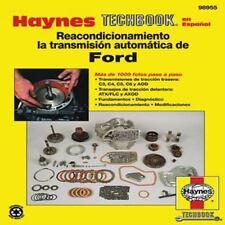 Reacondicionamiento la transmision automatica de Ford (Haynes Techbook en Espano