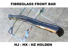 HOLDEN HJ - HX - HZ FIBREGLASS FRONT BUMPER BAR SEDAN-UTE-WAGON AND MONARO