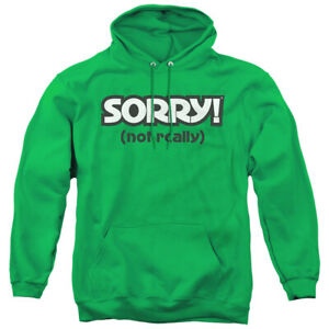 Sorry Not Sorry Adult Pullover Hoodie
