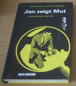 Knud Meister / Carlo Andersen: Jan zeigt Mut (Jan als Detektiv, Bd. 26)
