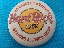 Vtg Hard Rock Cafe Pinback No Drugs or Nuclear Weapons Allowed Inside