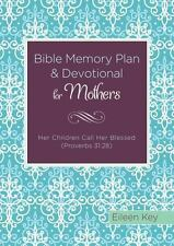 Bible Memory Plan and Devotional for Mothers:  Her Children Call Her Blessed