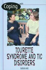 Coping with Tourettes and Tics (Coping Library)
