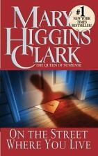 On the Street where you live (Paperback) Mary Higgins Clark