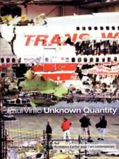 UNKNOWN QUANTITY, by Paul Virilio - never read, brand new copy