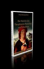 Dr. Franz Hartmann - Die Medizin des Theophrastus Paracelsus