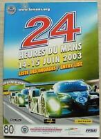 LE MANS 24 HOUR ENDURANCE CAR RACE June 2003 Official ENTRY List Booklet