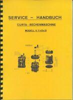 Servicehandbuch für CURTA-Rechenmaschine Type II für Reparatur/Wartung (Deutsch)