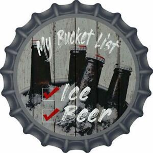 My BUCKET List ICE BEER Aluminum Bottle Cap Shaped Look Sign for Gameroom Wall