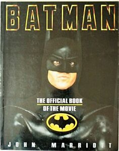 Batman: The Official Book of the Movie, John Marriott, Used; Good Book