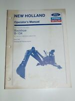 Ford New Holland Operator's Manual Backhoe BH134 Issue 3-90