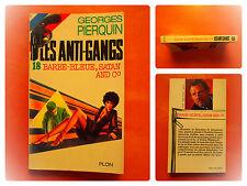 Barbe-Bleue, Satan And C°. Georges Pierquin. Les Anti-Gangs. Plon N° 18