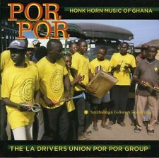 The La Drivers Union - Por Por: Honk Horn Music of Ghana [New CD]