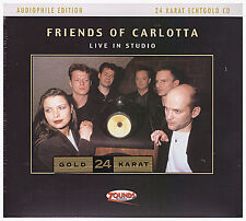 Friends of Carlotta , Live in Studio  (CD_Audiophile Edition 24 Karat EchtGold)