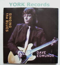 """DAVE EDMUNDS - Singing The Blues - Ex Con 7"""" Single"""