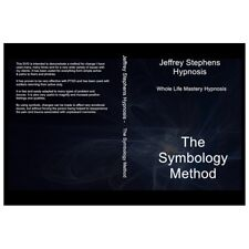 Hypnosis - Remove Fears, Phobias and PTSD - The Symbology System