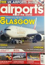 Airports of the World Jan Feb 2017 Glasgow Celebrating 50 Years FREE SHIPPING sb