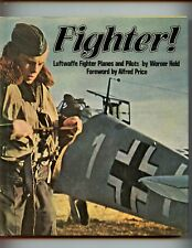 FIGHTER! : LUFTWAFFE FIGHTER PLANES AND PILOTS., W Held, 1st HBdj  VG