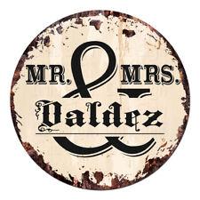 Cpf-0283 Mr. & Mrs. Valdez Circle Sign Rustic Tin Bar Home Man Cave Gift