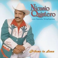 Nicasio Quintero Con Banda Sinaloense Pideme la Luna CD New Nuevo Sealed