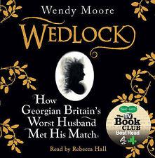 WEDLOCK: How Georgian Britain's Worst Husband Met His Match : WH1#B : AUDIO CD