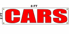 CARS Banner Sign 2x8 for Used Car Auto Sales Lot