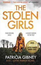 The Stolen Girls (Detective Lottie Parker, Book 2) by Patricia Gibney
