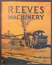 REEVES MACHINERY General Catalog Reeves Line of Power Farming Machinery, Reprint