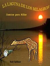 La Laguna de Los Milagros : La Fábula de la Girafa y el Caracol y la Goma...