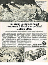 PUBLICITE  1970   ISOLA  2000  les vraies joies du SKI