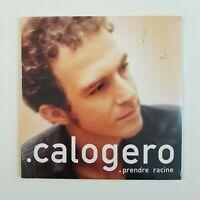 CALOGERO ♦ CD NEUF (SCELLÉ D'ORIGINE) ♦ PRENDRE RACINE