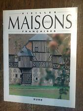Vieilles maisons françaises Eure n° 134 octobre 1990