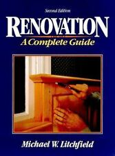 Renovation: A Complete Guide by Michael W. Litchfield