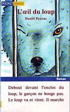 L'oeil Du Loup * Daniel PENNAC * Kid Pocket * Animaux Aventure * roman jeunesse