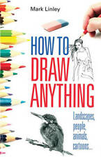 How To Draw Anything, Mark Linley, New, Book